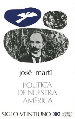 Politica de nuestra America (Spanish Edition)