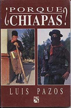 Por Que Chiapas? 9789681326333