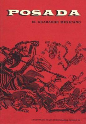 Posada: Mexican Engraver 9789685208840