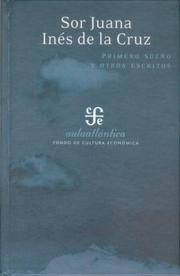 Primero Sueno y Otros Poemas 9789681675950