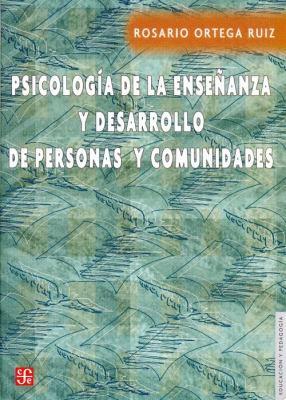 Psicologia de La Ensenanza y Desarrollo de Personas y Comunidades 9789681675424