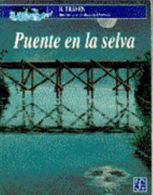 Puente En La Selva 9789681648732