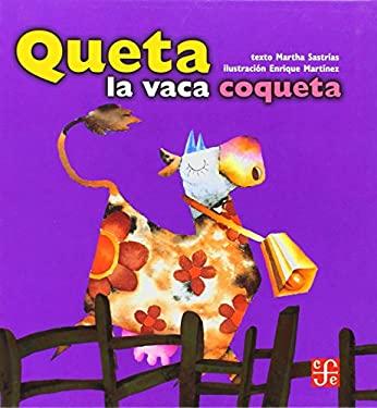 Queta La Vaca Coqueta 9789681657574