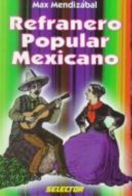 Refranero Popular Mexicano 9789684039858