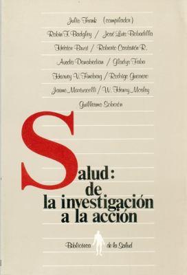 Salud: de La Investigacion La Accion 9789681633943