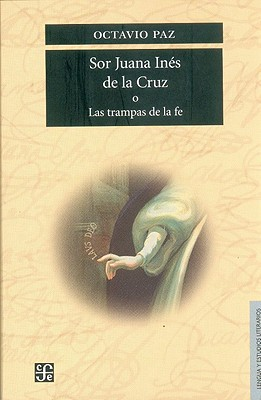 Sor Juana Ines de La Cruz = Saint Juana Ines de La Cruz 9789681612115