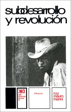 Subdesarrollo y Revolucion 9789682303364