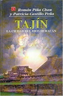 Tajin: La Ciudad del Dios Huracan 9789681659349