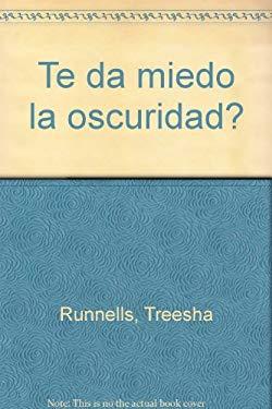 Te Da Miedo La Obscuridad? 9789681336721
