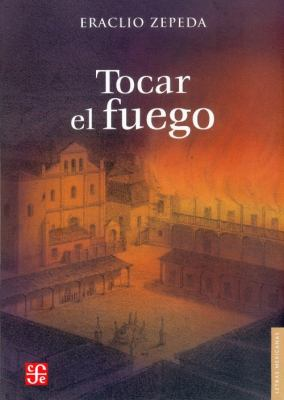 Tocar el Fuego 9789681684211