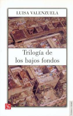 Trilogia de los Bajos Fondos 9789681672690