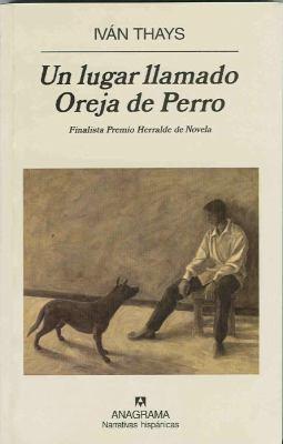 Un Lugar Llamado Oreja de Perro 9789688674376