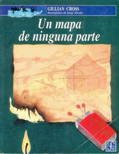 Un Mapa de Ninguna Parte = A Map of Nowhere