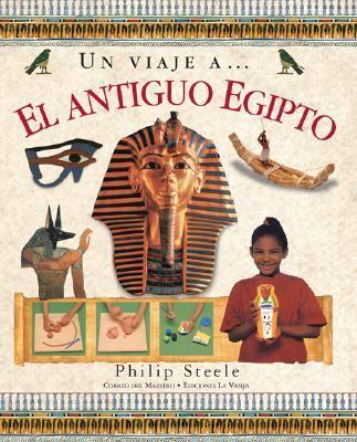 Un Viaje A... El Antiguo Egipto 9789685142236