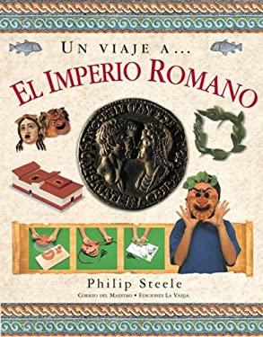 Un Viaje A... El Imperio Romano 9789685142250