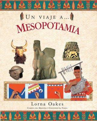 Un Viaje A... Mesopotamia 9789685142199