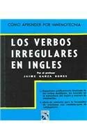 Verbos Irregulares en Ingles = Irregular Verbs in English 9789681310370