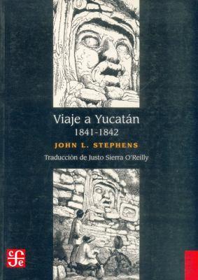 Viaje a Yucatan 1841-1842 9789681670030
