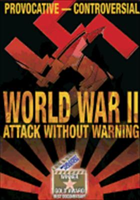 World War II: Attack Without Warning