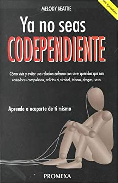 Spanish Codependent No More: How to Stop Controlling Others and Start Caring for Yourself 9789683904737