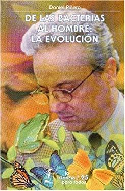 de Las Bacterias Al Hombre: La Evolucion 9789681666217