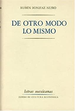 de Otro Modo Lo Mismo 9789681603137
