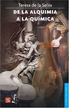 de la Alquimia a la Quimica 9789681669096