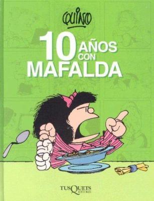 10 Anos Con Mafalda 9789706991133