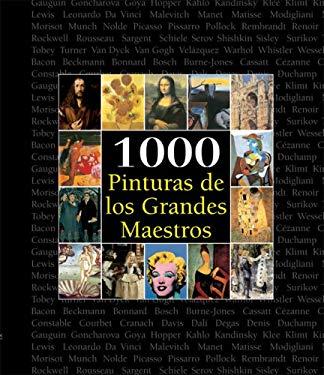 1000 Pinturas de Los Grandes Maestros 9789707184237