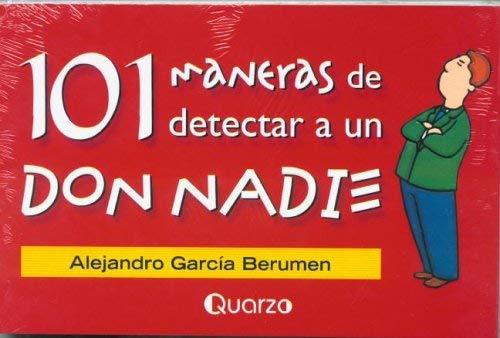 101 Maneras de Detectar A un Don Nadie 9789707320895