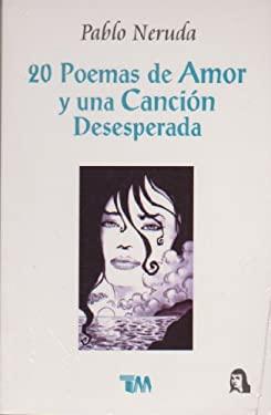 20 Poemas de Amor y Una Cancion Desesperada 9789706660718