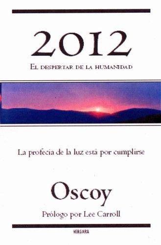 2012 El Despertar de La Humanidad 9789707103467