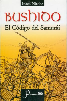 Bushido: El Codigo del Samurai 9789707321342