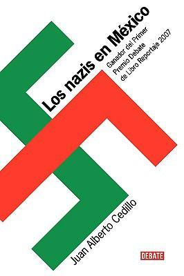 Los Nazis En Mexico 9789707809802