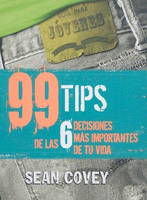 99 Tips de las 6 Decisiones Mas Importantes de Tu Vida 9789708101141