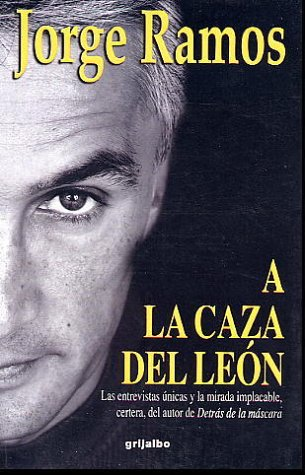 A la Caza del Leon = In Hunt of the Lion 9789700513157