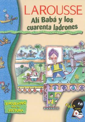 Ali Baba y Los Cuarenta Ladrones Ali Baba y Los Cuarenta Ladrones 9789702207276