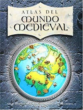 Atlas del Mundo Medieval 9789707562202