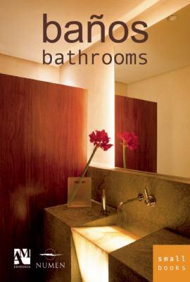 Bathrooms: Smallbooks Series 9789709726398