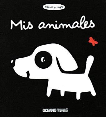 Blanco y negro/ White And Black: Mis Animales/ My Animals (Primeras Travesias) (Spanish Edition) - Deneux, Xavier