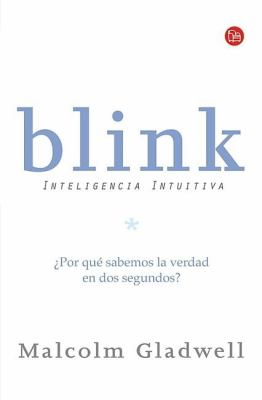 Blink: Inteligencia Intuitiva = Blink 9789708120289