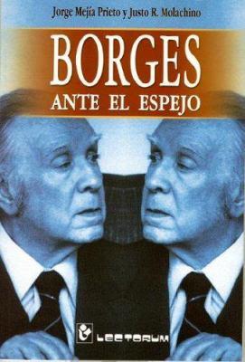 Borges Ante El Espejo 9789707321335