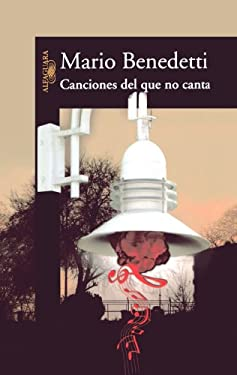 Canciones del Que No Canta 9789707709973