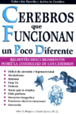 Cerebros Que Funcionan Un Poco Diferente.: Brains That Work a Little Bit Differently 9789707750326