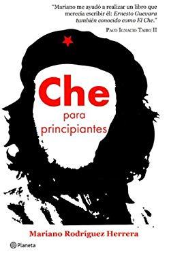 Che Para Principiantes 9789703706730