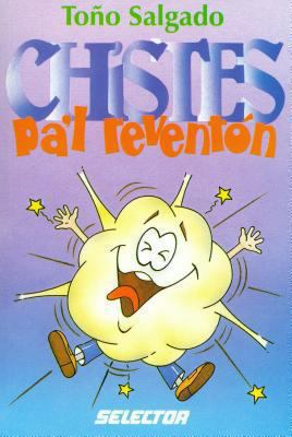 Chistes Pa'l Revention = Jokes for Partying 9789706430946