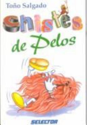 Chistes de Pelos = Hair Jokes 9789706430809