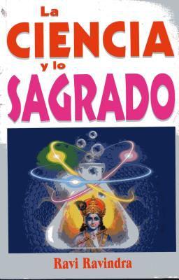 Ciencia y Lo Sagrado. La 9789706669339