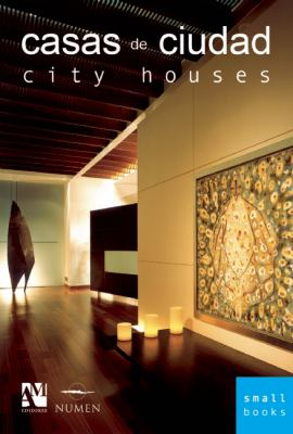 City Houses: Smallbooks Series 9789709726428