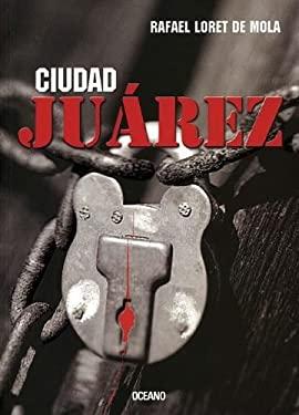 Ciudad Juarez 9789706518293